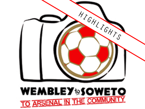Wembley to Soweto to Arsenal Highlights