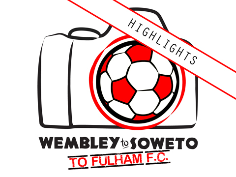Wembley to Soweto to Fulham Highlights